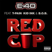 Red Cup by E-40
