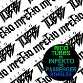 Rico Tubbs vs. Infekto: The Passenger Singles by Various Artists