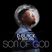 Son of God by D-Black