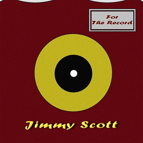 For the Record by Jimmy Scott