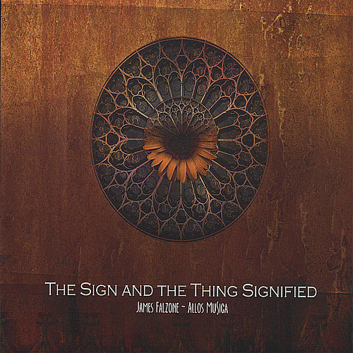 The Sign and the Thing Signified by James Falzone