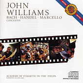 Bach, Handel, Marcello: Concertos by John Williams