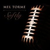 Softly von Mel Tormè