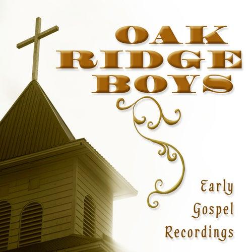 Early Gospel Recordings by The Oak Ridge Boys