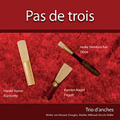 Pas de Trois - Trio d'achnes by Various Artists