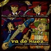 Va De Nuez by Los Garcia Bros.