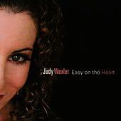 Easy on the Heart by Judy Wexler