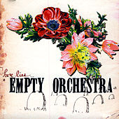 Here Lies Empty Orchestra by Empty Orchestra