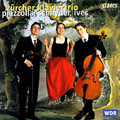 Piazzolla, Schnyder, Ives by Various Artists