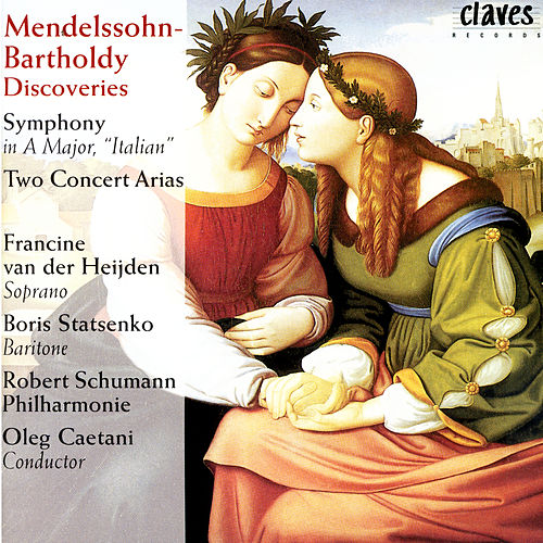 Felix Mendelssohn-Bartholdy Discoveries by Various Artists