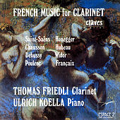 French Music For Clarinet by Thomas Friedli