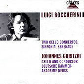 Luigi Boccherini: Two Cello Concertos, Sinfonia, Serenade by Various Artists