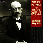 Manuel De Falla: The Complete Works For Solo Piano by Manuel de Falla