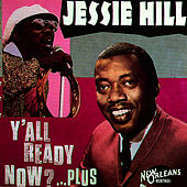 Y'all Ready Now? by Jessie Hill
