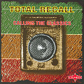 Total Recall - Calling The Classics by Various Artists