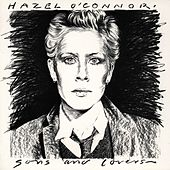 Sons And Lovers by Hazel O'Connor