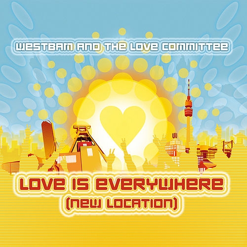 Love Is Everywhere by Westbam