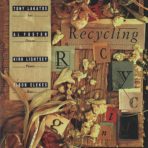Recycling by Tony Lakatos