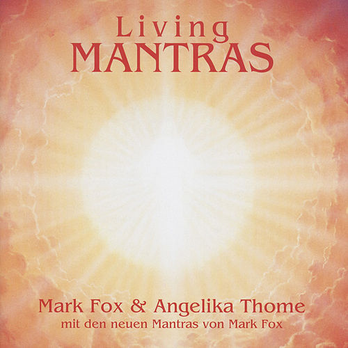 Living Mantras by Mark Fox