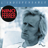 L'Indispensable by Nino Ferrer