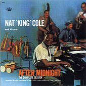 After Midnight: The Complete Session by Nat King Cole