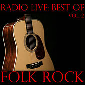 Radio Live: Best of Folk-Rock, Vol. 2 by Various Artists