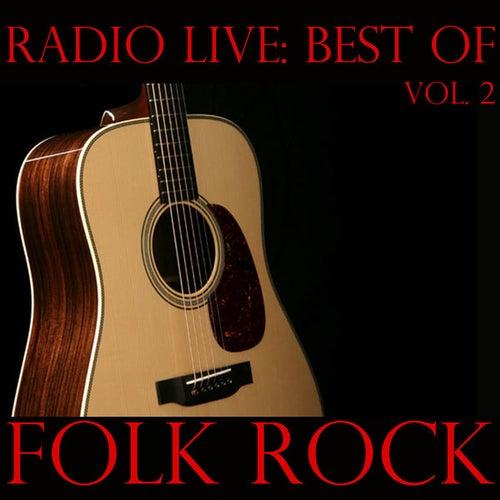 Radio Live: Best of Folk-Rock, Vol. 2 by Various Artists