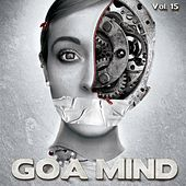 Goa Mind, Vol. 15 by Various Artists