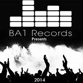 2014 (BA1 Records Presents) by Various Artists