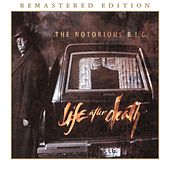 Life After Death (Remastered Edition) von The Notorious B.I.G.