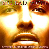 Big Bad Wolf (Extended Radio Instrumental Version) by M
