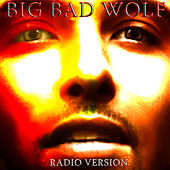 Big Bad Wolf (Radio Version) by M