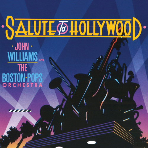 Salute To Hollywood by Boston Pops