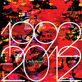 1992 - 2012 by Underworld