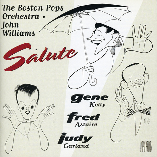 Boston Pops Salutes Astaire, Kelly, Garland by Boston Pops