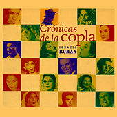 Crónicas de la Copla by Various Artists