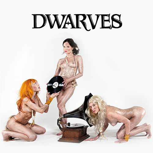 The Dwarves Invented Rock & Roll by Dwarves