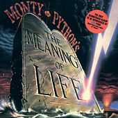 The Meaning Of Life by Monty Python