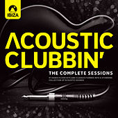 Acoustic Clubbin' - The Complete Sessions by Various Artists