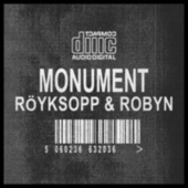 Monument by Röyksopp