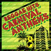 Reggae Hits - Carnival Anthems, Vol. 3 by Various Artists