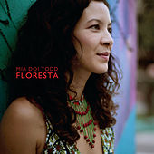 Floresta by Mia Doi Todd