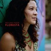 Floresta by Mia Doi Todd