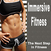 Immersive Fitness (The Next Step in Fitness) by Various Artists