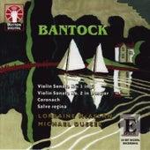 Bantock: Violin Sonatas by Lorraine McAslan