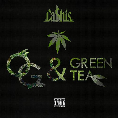 Og & Green Tea by Ca$his