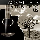 Acoustic Hits - A Tribute to U2 by Acoustic Hits