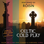 Celtic Cold Play (Bonus Track version) by Róisín