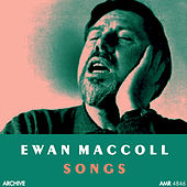 Songs by Ewan MacColl