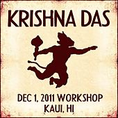 Live Workshop in Kauai, HI - 12/01/2011 by Krishna Das